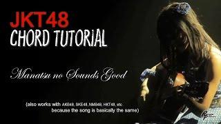 (Chord Tutorial) JKT48 - Manatsu no Sounds Good! (FOR MEN)