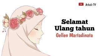 Download Gellen Martadinata - Selamat ulang tahun (Animasi Lirik)
