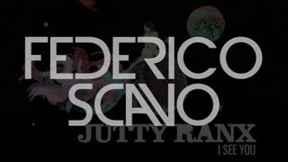 Jutty Ranx - I See You (Federico Scavo)