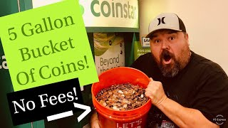 Cashing In 5 Gallon Bucket Of Change! No Fees With Coinstar!