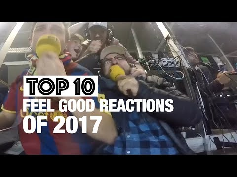 Top 10 Feel Good Reactions of 2017