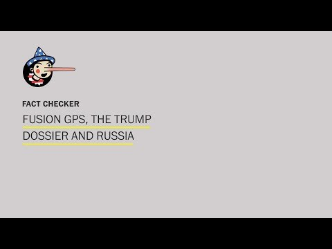What you need to know about Fusion GPS, the Trump dossier and Russia