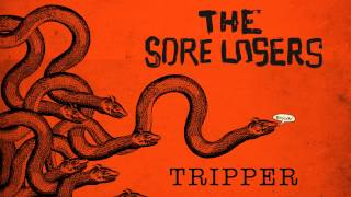 Baixar The Sore Losers - Tripper