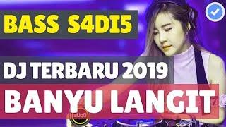 DJ BANYU LANGIT BASSBEAT TERBARU ORIGINAL | DJ HARUSNYA AKU YANG DISANA FULLBASS PALING ENAK SEDUNIA