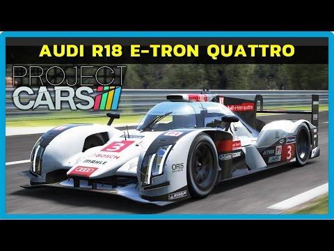 PROJECT CARS - AUDI R18 E-TRON QUATTRO EM LE MANS