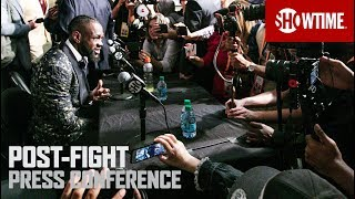 Wilder vs. Fury: Post-Fight Press Conference | SHOWTIME PPV