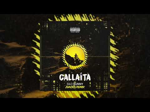 Bad Bunny – Callaíta (Juacko Remix)