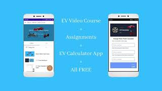 Free Course on Electric Vehicle Projects with Assignments & EV Calculator App