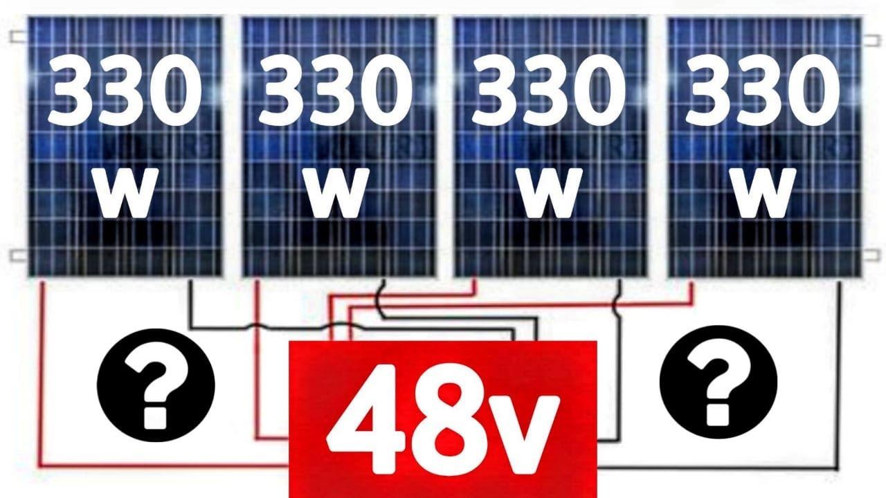 Como ligar 4 Painéis de 330w em SÉRIE e PARALELO | 48v