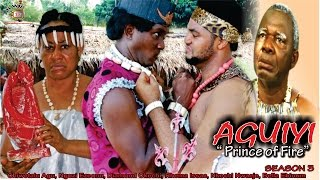Prince of Fire (Aguiyi) 3  - 2016 Latest Nigerian Nollywood Movie