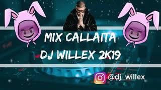 Mix Callaita 2k19 | (Callaita, Amanece, Toda, Noche de Travesuras, Dame Algo, Y Más...)