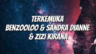 TERKEMUKA LYRICS VIDEO – Benzooloo, Zizi Kirana & Sandra Dianne