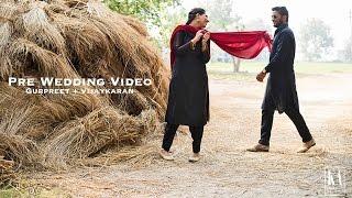 Pre Wedding video | GurKaran | Gurpreet + Vijaykaran