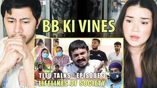 BB KI VINES | Titu Talks- Episode 3 ft. Lifelines Of Society | Reaction