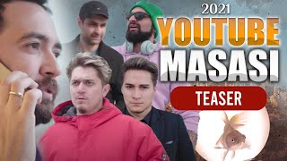Youtube Masası | Official Teaser |2021|
