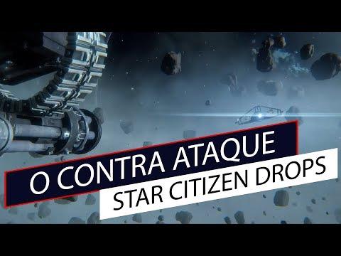 Star Citizen Drops - Contra Ataque