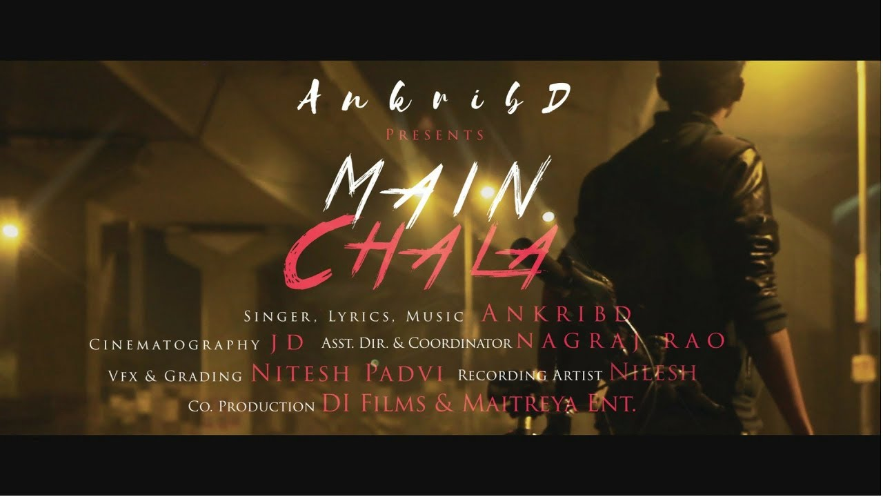 Latest Hindi Motivational Rap Song 2017 Ankribd Main Chala Official Music Video