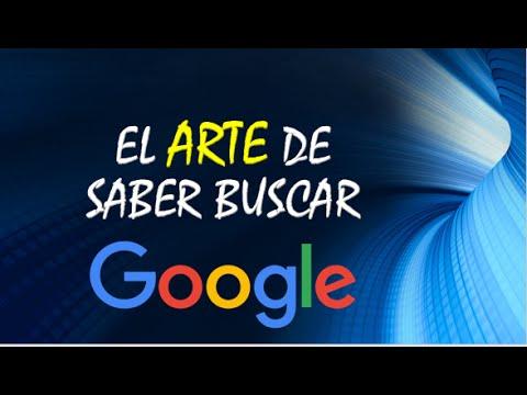 El arte de saber buscar en Google