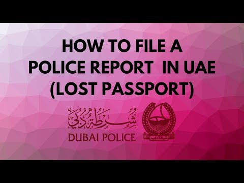 How To File Police Report Lost Passport in UAE