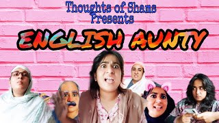 English Aunty 🤣🤣🤣/ Funny Video/ Thoughts Of Shams/ 10 Minute School