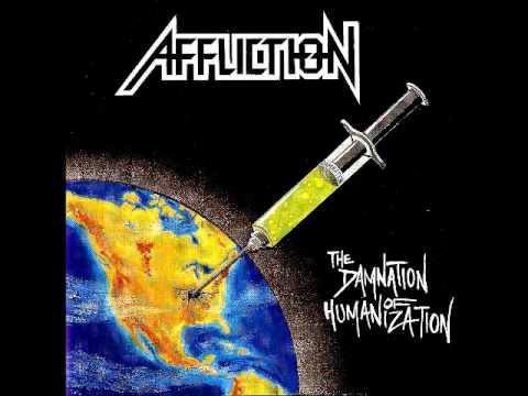 Affliction - The Damnation of Humanization