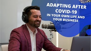 How Is Your Business Adapting To All Of The Changes Due To COVID-19?  With J.D. Frost