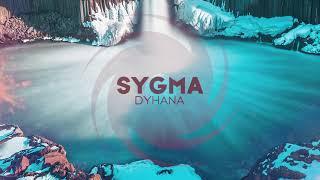 Sygma - Dyhana