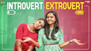Introvert Extrovert || Wirally Tamil || Tamada Media