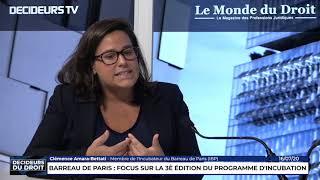 Décideurs du Droit - Barreau de Paris : focus sur la 3eme édition du programme d'incubation