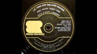 Jr. Funk & The Love Machine - Feel Good Party Time (Instrumental)
