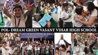 VVHS POL ll Vasant Vihar High School ll Paradigm of Life ll GAET ll Dream Green ll Primary section