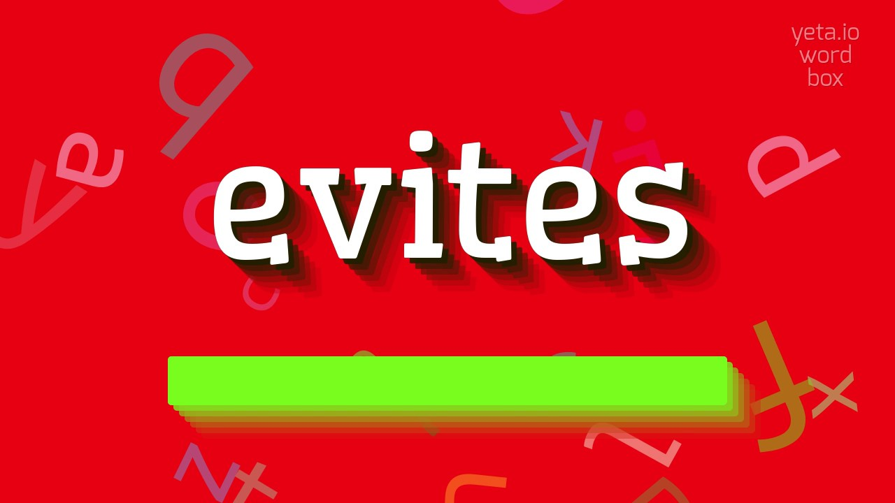how to say evites high quality voices youtube