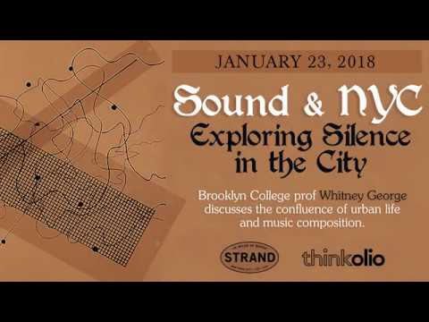 Sound and NYC: Exploring Silence in the City