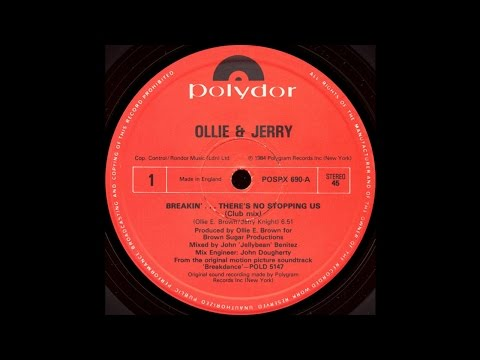 Breakin'...There's No Stopping Us (Club MIx) - Ollie & Jerry