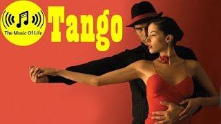 THE BEST ARGENTINE TANGO DANCE MUSIC (Latin Dance Music)