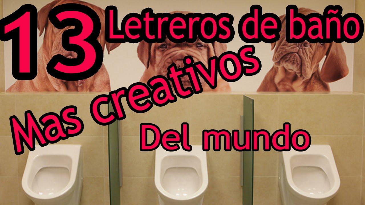 13 letreros de ba o mas creativos del mundo fabriziopoke youtube - Cartel bano ...