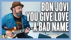 Bon Jovi You Give Love A Bad Name Guitar Lesson + Tutorial