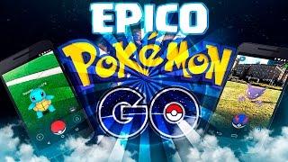 POKEMON GO | EL JUEGO MAS DESCARGADO DEL MUNDO!!! ¡¡EPICO!!