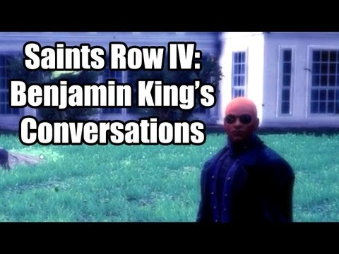 Saints Row 4: Benjamin King's Conversations