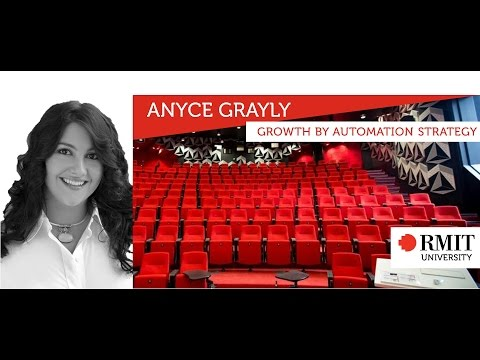 High Growth Speaker Series #14 Anyce Grayly on growth by automation