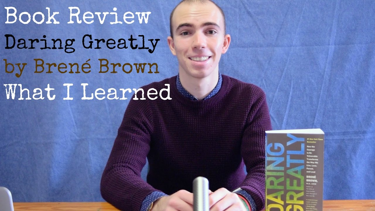 Daring Greatly By Bren� Brown noah's Thoughts book Review