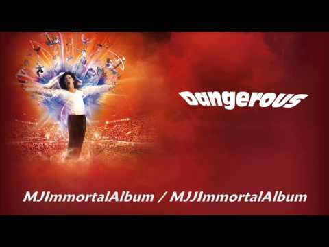 10 Dangerous (Immortal Version) - Michael Jackson - Immortal
