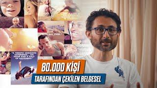 80.000 kişi tarafından çekilen belgesel
