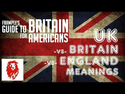 The Frample Guide to Britain For Americans: UK / Britain / England Meanings