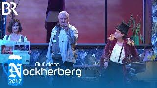 """Nockherberg 2017 Singspiel """"Ein Prosit"""""""