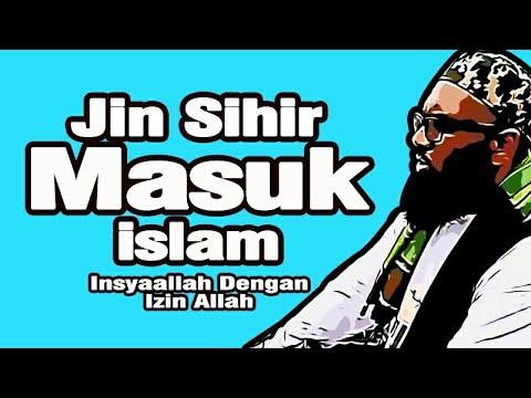 Jin Sihir Masuk Islam - Tok Singa
