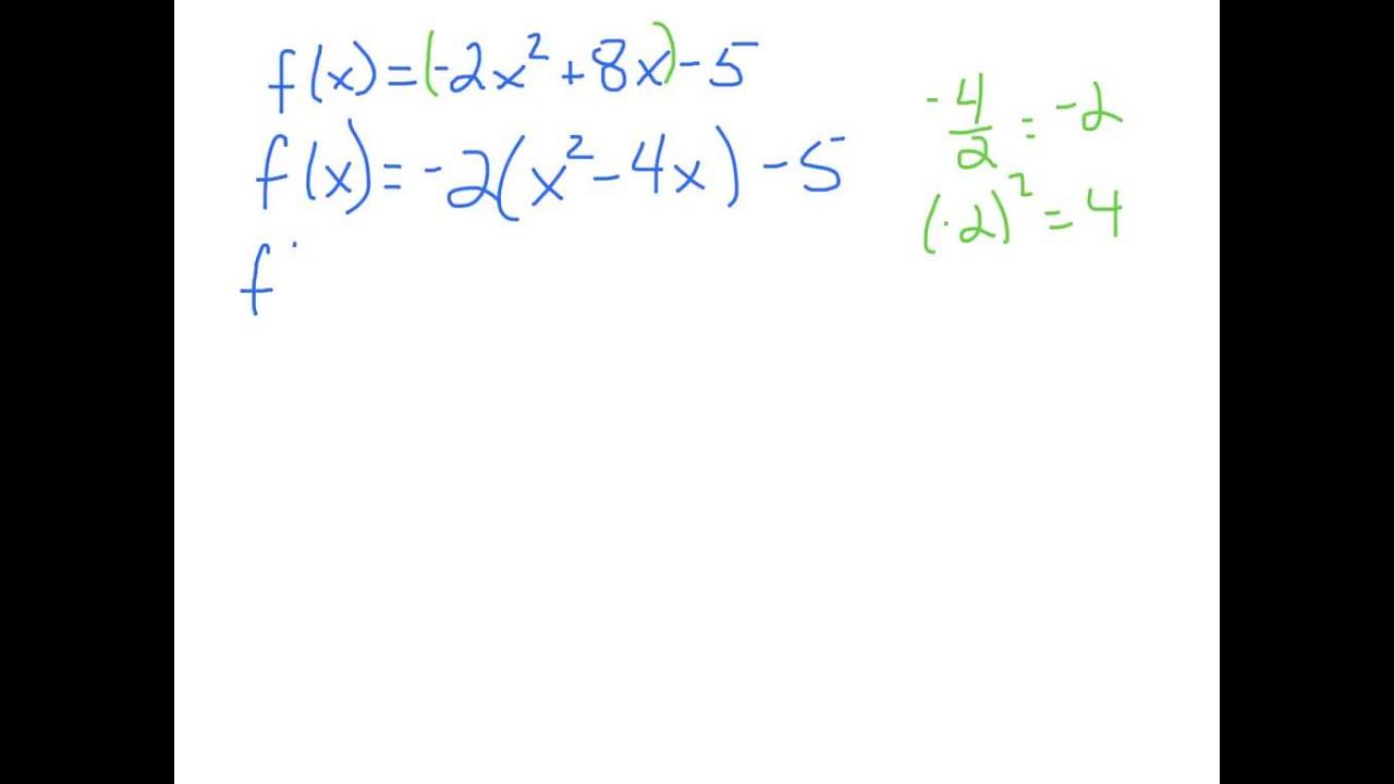 Change a quadratic into vertex form youtube change a quadratic into vertex form falaconquin