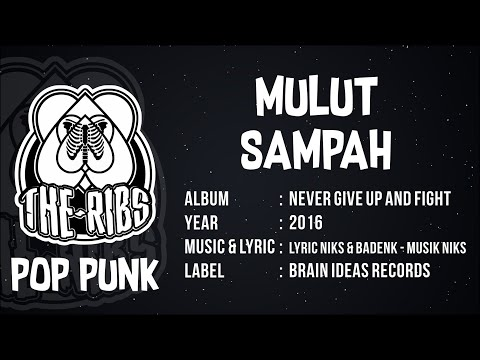 THE RIBS  - MULUT SAMPAH (Official Lyric) POP PUNK