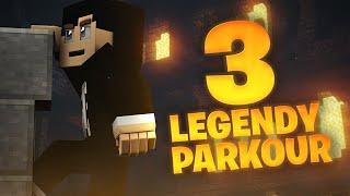 3 LEGENDY PARKOUR MINECRAFT!