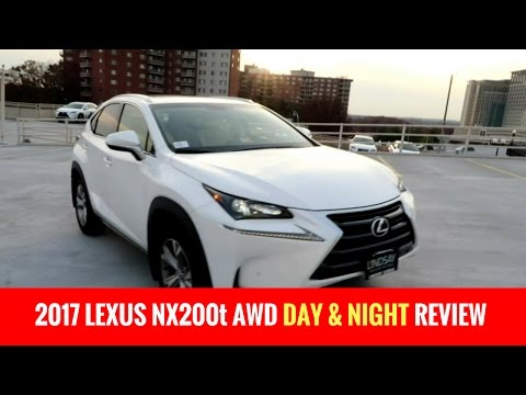 2017 Lexus NX200t AWD Day and Night Review